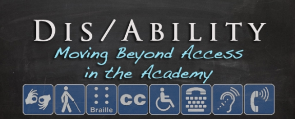 Banner for HASTAC Forum, Dis/Ability: Moving Beyond Access in the Academy